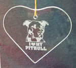 Heart Ornament/Suncatcher with etched 'I love my Pit Bull' design deeply sandblasted by hand out of the glass for a personalized custom ornament or suncatcher